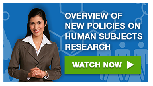 Overview of new policies on human subjects research (watch now button)